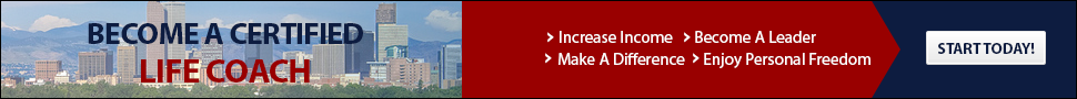 Life Coach Certification Denver CO Call 1-800-269-3817 for more info